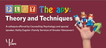 Play Therapy: Theory and Techniques Colloquia