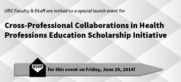 Cross-Professional Collaborations in Health Education Scholarship Initiative Launch Event