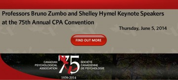 Drs. Zumbo and Hymel Section Keynote Speakers at the 75th Annual CPA Convention