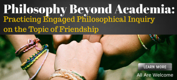 Philosophy Beyond Academia: Practicing EPI on the Topic of Friendship