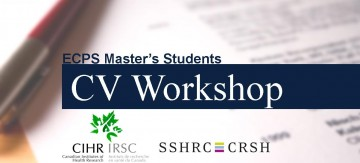 SSHRC/CIHR CV Workshop for MA Students