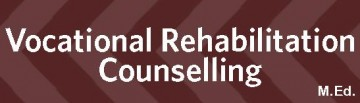 CNPS M.Ed. – Vocational Rehabilitation Counselling